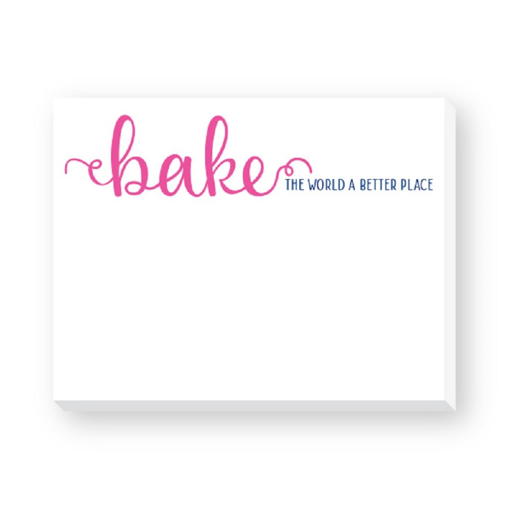 Baking Dittie NotepadsBAKE THE WORLD A BETTER PLACE STATIONARY