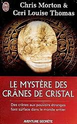 Le mystère des crânes de cristal