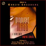 Midnight Mass | Tanith Lee,Esther Friesner,Barbara Hambly,F. Paul Wilson,Nina Kiriki Hoffman,Kristine Kathryn Rusch,Chelsea Quinn Yarbo