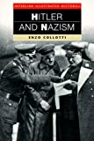 img - for Hitler and Nazism (Interlink Illustrated Histories) book / textbook / text book