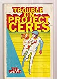 img - for Trouble on Project Ceres book / textbook / text book