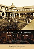 Overbrook School for the Blind, Edith Willoughby, 0738549169