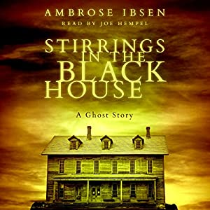 Stirrings in the Black House Audiobook