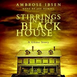 Stirrings in the Black House Audiobook