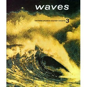 Waves (Berkeley Physics Course, Vol. 3) (Course Wave)