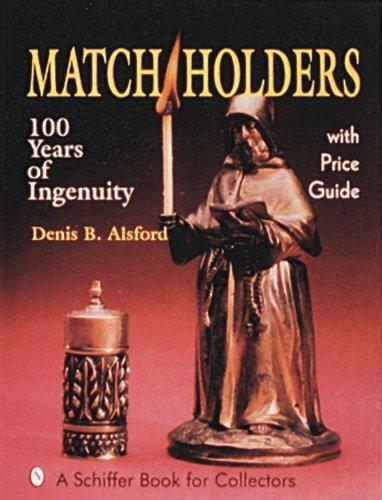 Match Holders: 100 Years of Ingenuity