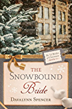 The Snowbound Bride (The 12 Brides of Christmas Book 11)