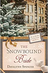 The Snowbound Bride (The 12 Brides of Christmas Book 11) Kindle Edition