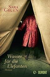 Wasser für die Elefanten: Roman (German Edition)