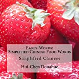 Early-Words: Simplified Chinese Food Words, Hui-Chen Donahue, 1490991212