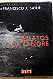 img - for Relatos De Sangre/ Tales of Blood (Spanish Edition) book / textbook / text book