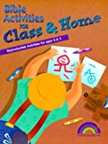 Bible Activities for Class and Home - Ages 2 and 3, Mark Rasche, 1885358075