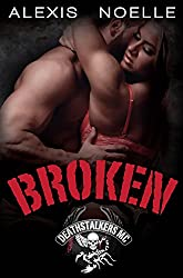 Broken (Deathstalkers MC Book 4)