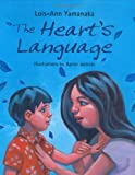 The Heart's Language, Lois-Ann Yamanaka, 0786818484