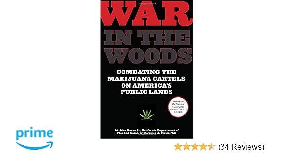 War in the Woods: Combating The Marijuana Cartels On ...