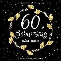 Gluckwunsche und gedichte zum 60 geburtstag