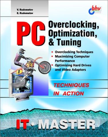 Read Online PC Overclocking, Optimization & Tuning ebook