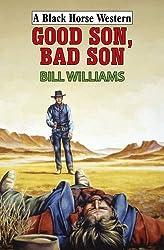 Good Son Bad Son (Black Horse Western)