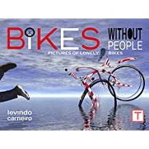 Bikes Without People (English Edition)