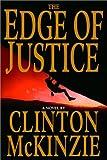 The Edge of Justice, Clinton McKinzie, 038533625X