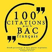 100 citations pour le bac français |  divers auteurs
