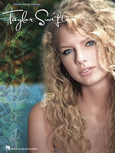 Hal Leonard Taylor Swift music book - arranged for piano, vocal, and guitar (Taylor Swift The Best Day Guitar Chords)