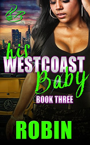 Search : His West Coast Baby 3 (His West Coast Baby Series)