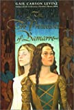 The Two Princesses of Bamarre, Gail Carson Levine, 0060293160