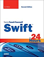 Sams Teach Yourself Swift in 24 Hours, 2nd Edition Front Cover