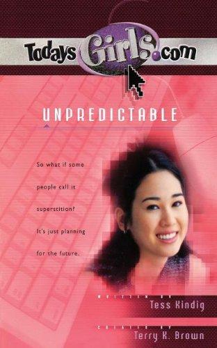 Unpredictable (TodaysGirls.com #11)