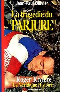 La tragédie du 'Parjure' par Jean-Paul Ollivier