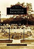Indianapolis Social Clubs, Jim Hillman and John Murphy, 0738561207