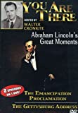 You Are There: Abraham Lincoln's Greatest Moments: The Emancipation Proclamation/The Gettysburg Add