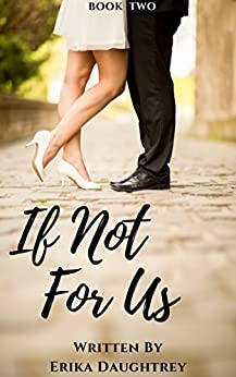 If Not For Us (If Not... Book 2) by [Daughtrey, Erika]