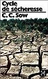 Cycle de sécheresse et autres nouvelles par Sow