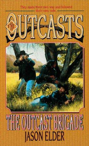 book cover of The Outcast Brigade
