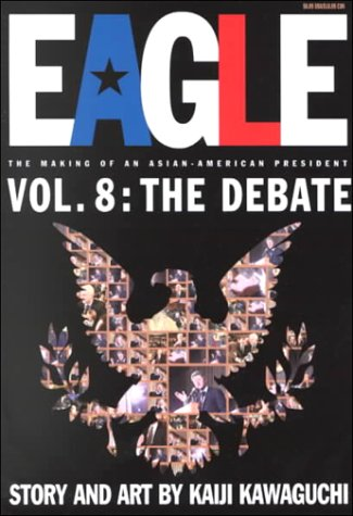 Eagle:The Making Of An Asian-American President, Vol. 8: The Debate