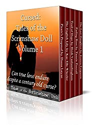 Cursed: Tales of the Scrimshaw Doll (Tales of the Scrimshaw Doll Digital Boxed Edition Book 1) (English Edition)