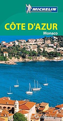 Guide Vert Cote d'Azur / Monaco [ Green Guide in FRENCH - French Riviera / Monaco ] (French Edition)