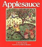 Applesauce, Shirley Kurtz, 1561480657