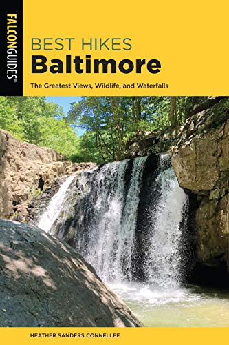 Best Hikes Baltimore: The Greatest Views, Wildlife, and Waterfalls (Best Hikes Near ()