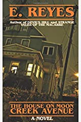 The House on Moon Creek Avenue: A Novel Paperback