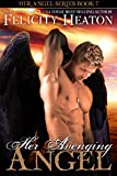 Her Avenging Angel (Her Angel Romance Series Book 7)
