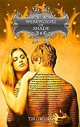 Werewolves of Shade (Part Six) (Beautiful Immortals Series Book 6)