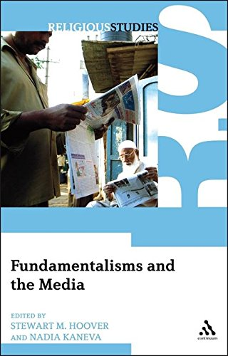 Download Fundamentalisms And The Media Pdf By Stewart M Hoover