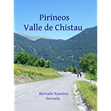 Pirineos Valle de Chistau (Spanish Edition)