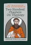 img - for Two Hundred Chapters on Theology (Popular Patristics) book / textbook / text book