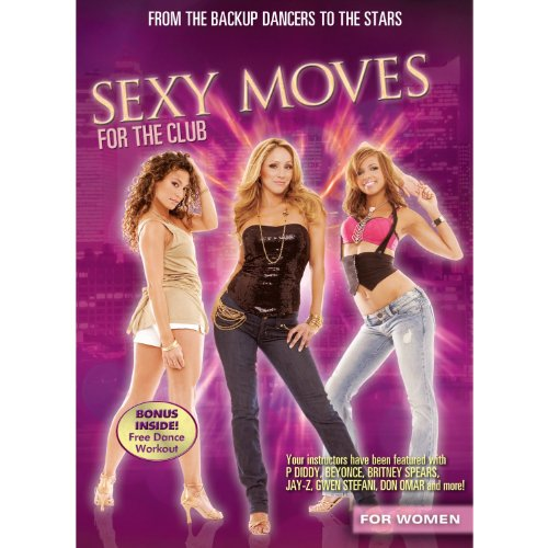Nightclub Dance Series: Sexy Moves For The Club
