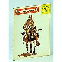 Leatherneck - Magazine of the Marines, October (Oct.) 1960 , Volume XLIII, Number 10 - Nicaragua's Banana War