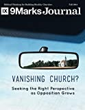 img - for The Vanishing Church? | 9Marks Journal: Seeking the Right Perspective as Opposition Grows (Fall 2014) book / textbook / text book